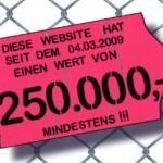 Website 250.000 Euro mindestens wert