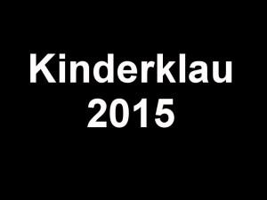 Kinderklau 2015